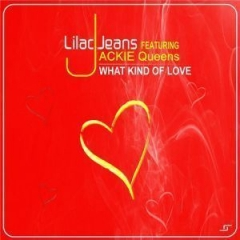 Lilac Jeans - What Kind  Of Love (Instrumental Mix) ft. Jackie Queens